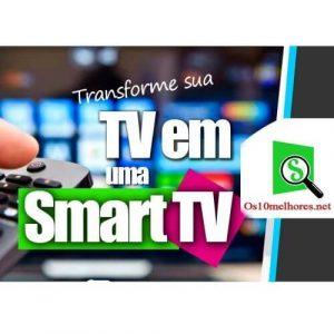transformar-sua-TV-numa-SmartTV